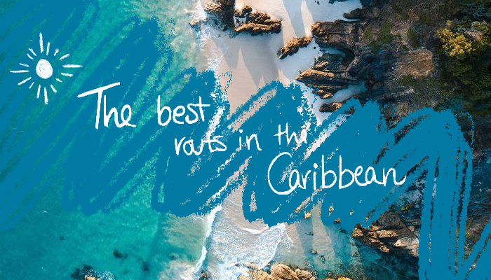 Free guide: The best routes in the Caribbean